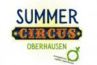 """Auf in den """"Summer Circus"""" in Oberhausen"""