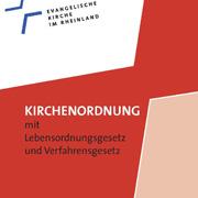 Die Kirchenordnung der Evangelischen Kirche im Rheinland.