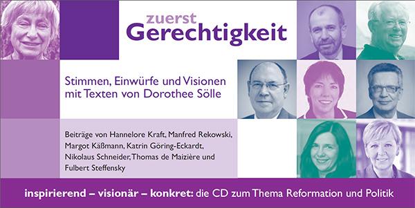 'zuerst Gerechtigkeit' heißt die CD zum Themenjahr 'Reformation und Politik'.