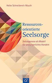 Ressourcenorientierte Seelsorge - der Buchtitel.