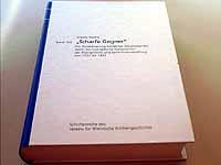 """Mit rund 190 Kurzbiografien: Simone Rauthes Untersuchung """"Scharfe Gegner""""."""