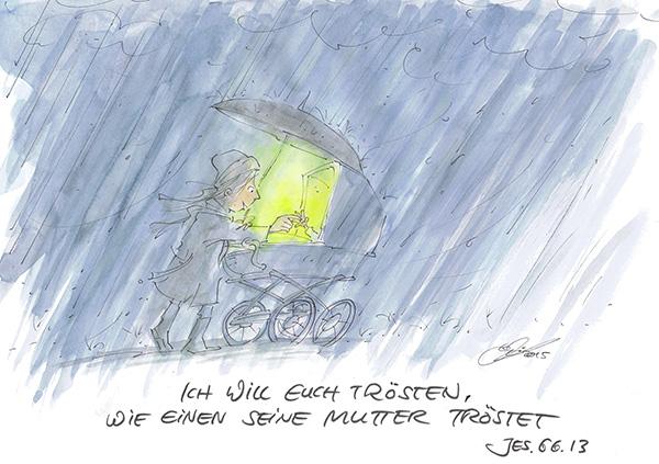 Die Jahreslosung 2016 stammt aus Jesaja 66,13. Cartoon: Michael Hüter