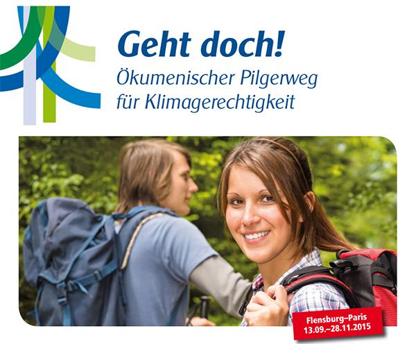 Geht doch! Plakatmotiv zum Ökumenischen Pilgerweg.