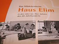 Erste Orientierungspunkte: Der Bericht über das einstige Mädchenheim Haus Elim.